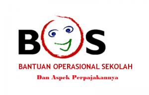 Perpajakan Atas Dana Bantuan Operasional Sekolah