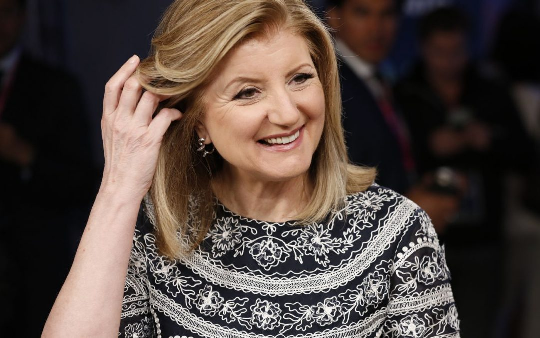 Arianna Huffington : How I Did It